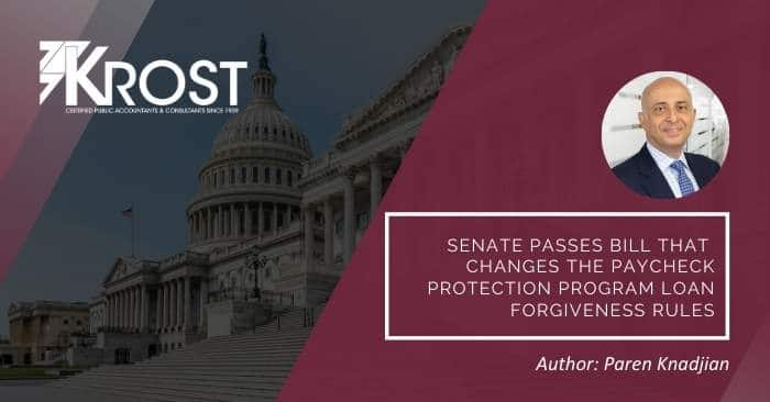 Senate Passes Bill That Changes the Paycheck Protection Program Loan Forgiveness Rules
