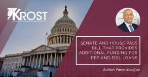Senate and House Pass Bill That Provides Additional Funding for PPP and EIDL Loans