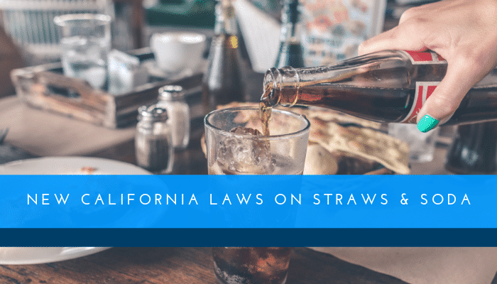 New California Laws on Straws & Soda