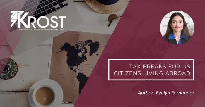 Tax Breaks for US Citizens Living Abroad