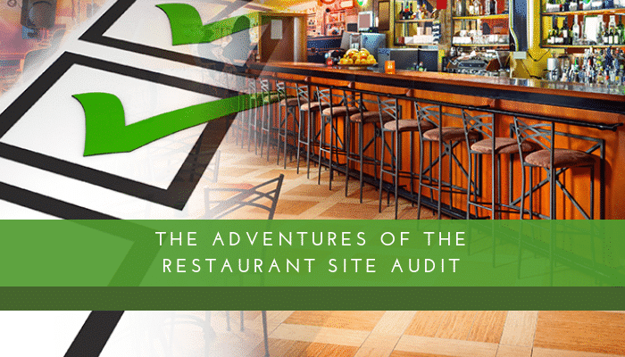 The Adventures of the Restaurant Site Assessment
