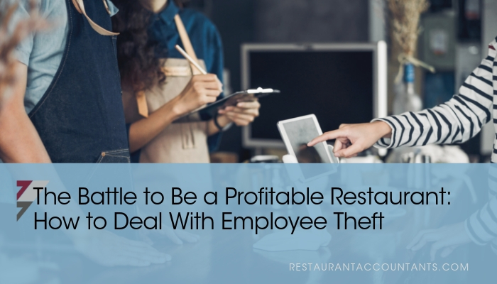 The Battle to Be a Profitable Restaurant: How to Deal With Employee Theft