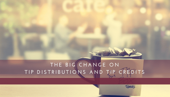 The Big Change on Tip Distributions and Tip Credits