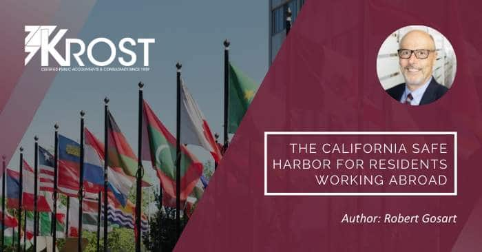 The California Safe Harbor for Residents Working Abroad