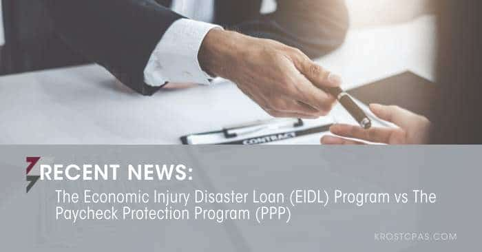 The Economic Injury Disaster Loan (EIDL) Program vs The Paycheck Protection Program (PPP)