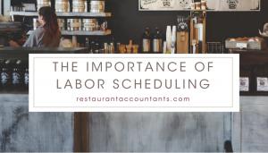 Labor Scheduling - Restaurant Consultants