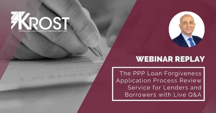 [Webinar Replay] The PPP Loan Forgiveness Application Process for Lenders and Borrowers with Live Q&A