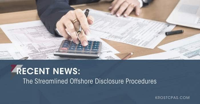 The Streamlined Offshore Disclosure Procedures