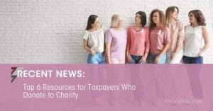 Top 6 Resources for Taxpayers Who Donate to Charity | KROST