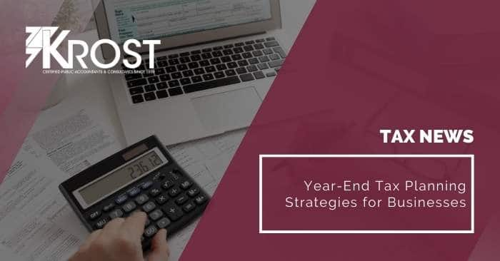Year-End Tax Planning Strategies for Businesses