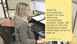 State of Accounting – Points of View from the Accounting Leaders' Desks.