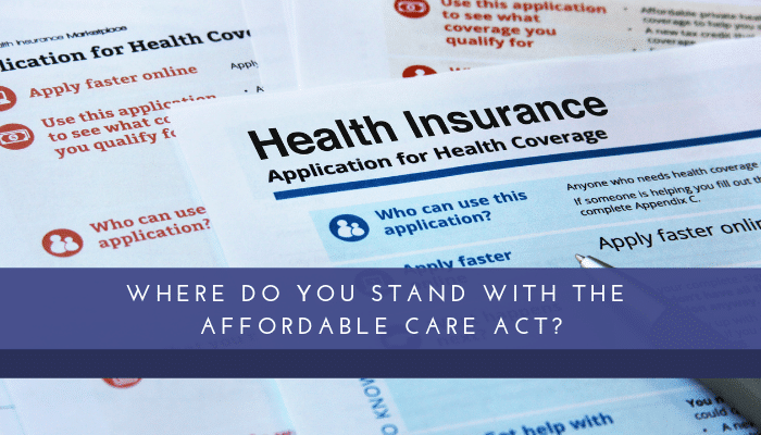 Where Do You Stand with the ACA?